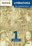 Nová literatura 1 pro střední školy Učebnice